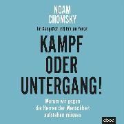 Cover-Bild zu Chomsky, Noam: Kampf oder Untergang! (Audio Download)