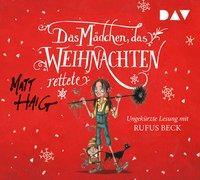 Cover-Bild zu Haig, Matt: Das Mädchen, das Weihnachten rettete