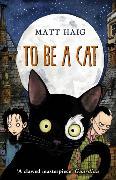 Cover-Bild zu Haig, Matt: To be a Cat