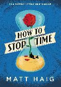 Cover-Bild zu Haig, Matt: How to Stop Time