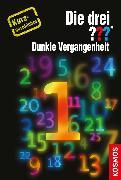 Cover-Bild zu Sonnleitner, Marco: Die drei ??? Dunkle Vergangenheit (drei Fragezeichen) (eBook)