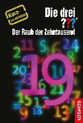 Cover-Bild zu Sonnleitner, Marco: Die drei ??? Der Raub der Zehntausend (drei Fragezeichen) (eBook)