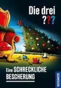 Cover-Bild zu Sonnleitner, Marco: Die drei ??? Eine schreckliche Bescherung (drei Fragezeichen) (eBook)