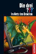 Cover-Bild zu Sonnleitner, Marco: Die drei ???, Im Netz des Drachen (drei Fragezeichen) (eBook)