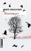 Cover-Bild zu Sonnleitner, Marco: Blutzeugen (eBook)