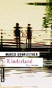 Cover-Bild zu Sonnleitner, Marco: Kinderland (eBook)