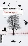 Cover-Bild zu Sonnleitner, Marco: Blutzeugen