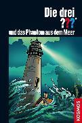 Cover-Bild zu Sonnleitner, Marco: Die drei ??? und das Phantom aus dem Meer (drei Fragezeichen) (eBook)
