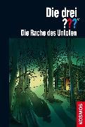 Cover-Bild zu Sonnleitner, Marco: Die drei ??? Die Rache des Untoten (drei Fragezeichen) (eBook)