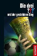 Cover-Bild zu Sonnleitner, Marco: Die drei ??? und der gestohlene Sieg (drei Fragezeichen) (eBook)