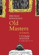Cover-Bild zu Bernhard, Thomas: Old Masters: A Comedy