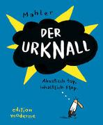 Cover-Bild zu Mahler, Nicolas: Der Urknall