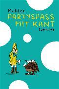 Cover-Bild zu Mahler, Nicolas: Partyspaß mit Kant