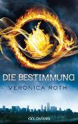 Cover-Bild zu Roth, Veronica: Die Bestimmung