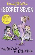 Cover-Bild zu Blyton, Enid: Secret Seven Colour Short Stories: The Secret of Old Mill
