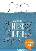 Cover-Bild zu Matthes, Silas: Miese Opfer (eBook)