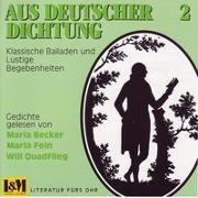 Cover-Bild zu Goethe, Johann W von (Beitr.): Aus deutscher Dichtung. Gedichte