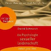 Cover-Bild zu Die Psychologie sexueller Leidenschaft (Audio Download) von Schnarch, David