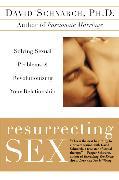Cover-Bild zu Resurrecting Sex von Schnarch, David