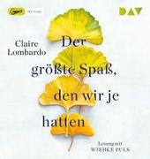 Cover-Bild zu Lombardo, Claire: Der größte Spaß, den wir je hatten