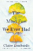 Cover-Bild zu Lombardo, Claire: The Most Fun We Ever Had