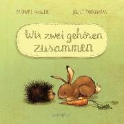 Cover-Bild zu Engler, Michael: Wir zwei gehören zusammen (Mini-Ausgabe)