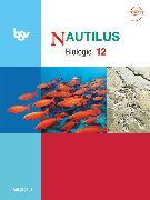 Cover-Bild zu Beck, Ludmilla: Nautilus, Bisherige Ausgabe B für Gymnasien in Bayern, 12. Jahrgangsstufe, Schülerbuch