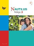 Cover-Bild zu Beck, Ludmilla: Nautilus, Ausgabe D für Gymnasien in Nordrhein-Westfalen, Band 2: 7.-9. Schuljahr, Schülerbuch