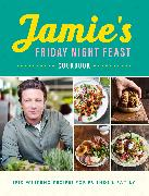 Cover-Bild zu Oliver, Jamie: Jamie's Friday Night Feast Cookbook