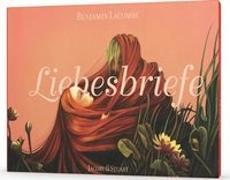Cover-Bild zu Lacombe, Benjamin: Liebesbriefe