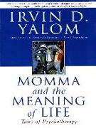 Cover-Bild zu Yalom, Irvin D.: Momma And The Meaning Of Life (eBook)