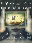 Cover-Bild zu Yalom, Irvin D.: Lying On The Couch (eBook)
