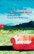 Cover-Bild zu Yalom, Irvin D.: Im Hier und Jetzt (eBook)