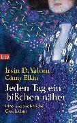 Cover-Bild zu Yalom, Irvin D.: Jeden Tag ein bißchen näher (eBook)