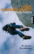 Cover-Bild zu Kammerlander, Hans: Am seidenen Faden