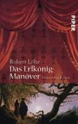Cover-Bild zu Löhr, Robert: Das Erlkönig-Manöver