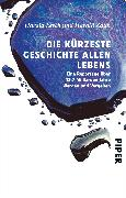 Cover-Bild zu Lesch, Harald: Die kürzeste Geschichte allen Lebens