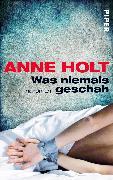 Cover-Bild zu Holt, Anne: Was niemals geschah