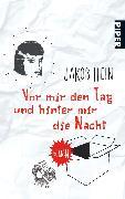 Cover-Bild zu Hein, Jakob: Vor mir den Tag und hinter mir die Nacht
