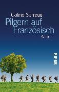 Cover-Bild zu Serreau, Coline: Pilgern auf Französisch