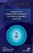 Cover-Bild zu Bernabe, Jorge Bernal (Hrsg.): Challenges in Cybersecurity and Privacy: The European Research Landscape