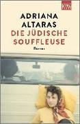 Cover-Bild zu Altaras, Adriana: Die jüdische Souffleuse