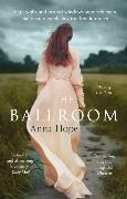 Cover-Bild zu Hope, Anna: The Ballroom