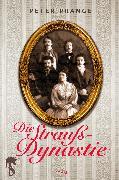 Cover-Bild zu Prange, Peter: Die Strauß-Dynastie (eBook)