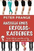 Cover-Bild zu Prange, Peter: Anstelle eines Erfolgsratgebers (eBook)