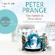 Cover-Bild zu Prange, Peter: Eine Familie in Deutschland - Am Ende die Hoffnung (Gekürzte Lesung) (Audio Download)