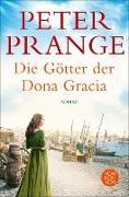 Cover-Bild zu Prange, Peter: Die Götter der Dona Gracia (eBook)
