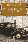 Cover-Bild zu Prange, Peter: Die letzten Tage von Paris (eBook)