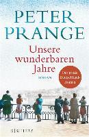 Cover-Bild zu Prange, Peter: Unsere wunderbaren Jahre (eBook)