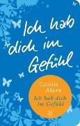 Cover-Bild zu Ahern, Cecelia: Ich hab dich im Gefühl